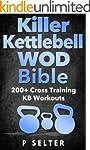 Kettlebell: Killer Kettlebell WOD Bib...