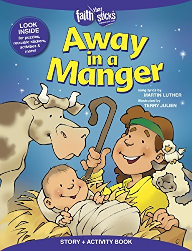 Away in a Manger Story + Activity Book (Faith That Sticks) by Martin Luther (2015-09-06) par Martin Luther;Terry Julien