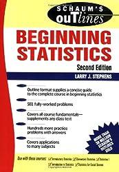 Schaum's Outline of Beginning Statistics, 2nd edition (Schaum's Outline Series)