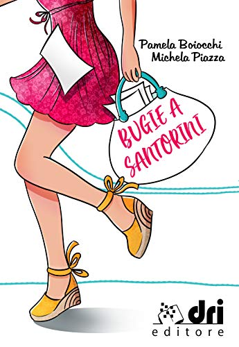 Bugie a Santorini (DriEditore Brand New Romance Vol. 1) di [Piazza, Michela, Boiocchi, Pamela]