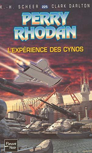 L'expérience des Cynos - Perry Rhodan par Clark DARLTON, K. H. SCHEER