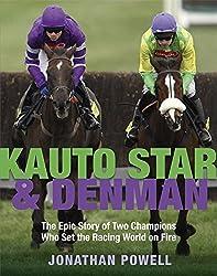 Kauto Star & Denman by Powell, Jonathan (August 26, 2010) Hardcover