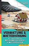 Produkt-Bild: Vermietung & Mieterhöhung - Wegweiser zu Ihrem Erfolg: Mit anwaltsgeprüftem Mustermietvertrag
