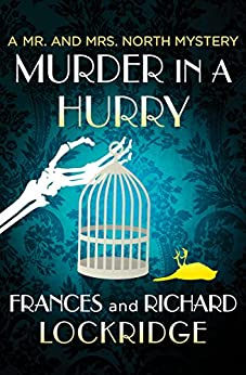 Murder in a Hurry (The Mr. and Mrs. North Mysteries Book 14) (English Edition)