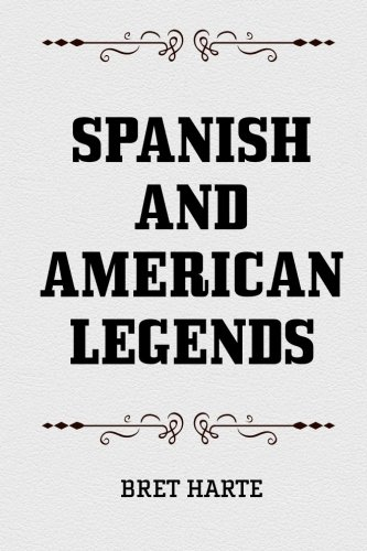 Spanish and American Legends