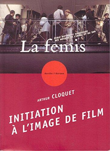 Descargar Libro Initiation à l'image de film de Arthur Cloquet