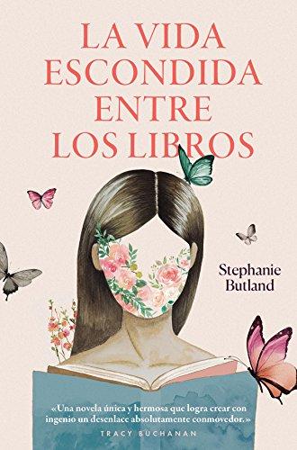 La vida escondida entre los libros (Sin Colección) eBook: Butland ...