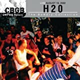 Songtexte von H₂O - CBGB OMFUG Masters: Live August 19, 2002 The Bowery Collection