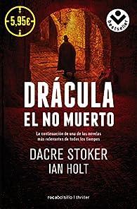 Drácula, el no muerto par Dacre Stoker