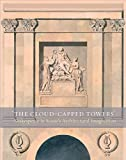 'The Cloud-Capped Towers': Shakespeare in Soane's Architectural Imagination