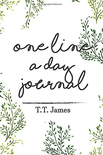 One Line A Day Journal: A Five Years Memory Diary Book: Mindfulness garden cover design (Within A Minutes Journal) (Design T-line)