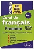 Oral de francais au bac, premiere toutes series