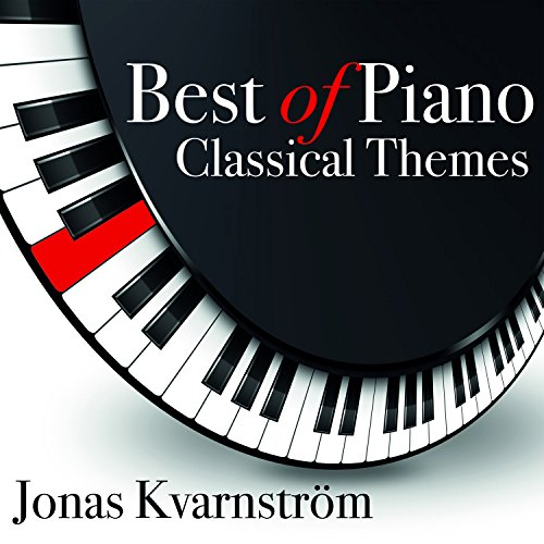 Best of Piano Classical Themes (Film Piano Music)