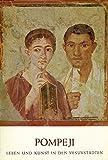 Pompeji- Leben und Kunst in den Vesuvstädten - Verein Villa Hügel