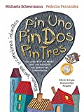 Pin Uno, Pin Dos, Pin Tres: Das große Buch der Kinderlieder und Reimspiele aus Spanien und Lateinamerika, Rimas, juegos y canciones infantiles, ... Ausgabe mit CD (Spanisch-Deutsche Anthologie)