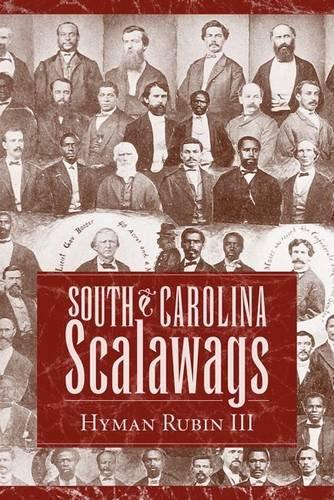 South Carolina Scalawags por Hyman Rubin