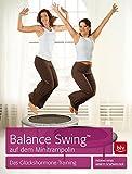 Balance SwingTM auf dem Mini-Trampolin: Das Glückshormone-Training