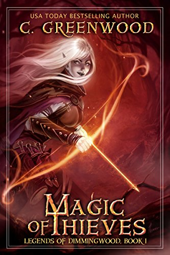 Magic of Thieves (Legends of Dimmingwood Book 1) (English Edition) (Magic Thief-serie)