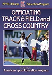 Officiating Track & Field and Cross Country (NFHS Officials Education Program) by American Sport Education Program (2005-09-09)