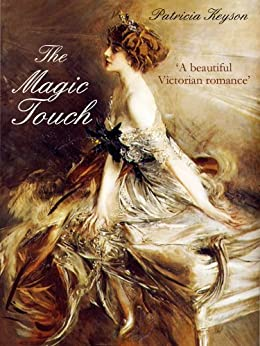 THE MAGIC TOUCH a gripping historical romance novel by [Keyson, Patricia]