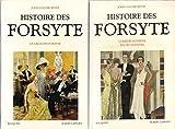 Histoire des Forsyte en 2 vol. La saga des Forsyte - Comédie humaine & Fin de chapitre