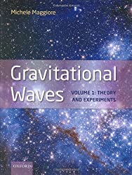 Gravitational Waves. Volume 1: Theory and Experiments
