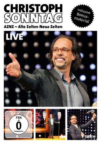 Christoph Sonntag - AZNZ: Alte Zeiten Neue Zeiten