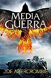 Media guerra (El mar Quebrado 3) (Spanish Edition)