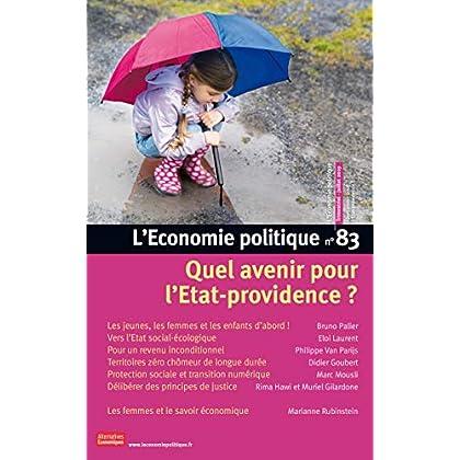 L'Economie politique - numéro 83 Quel avenir pour l'Etat-providence ?