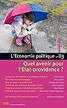 L'économie politique, n°83 : Quel avenir pour l'Etat-providence ? par Economiques