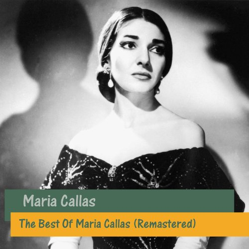 The Best Of Maria Callas (Rema...