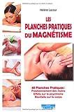 Les planches pratiques du magnétisme