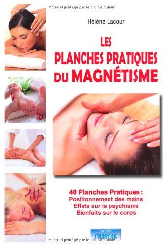 Les planches pratiques du magnétisme par Hélène Lacour