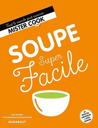Soupe super facile par Lene Knudsen