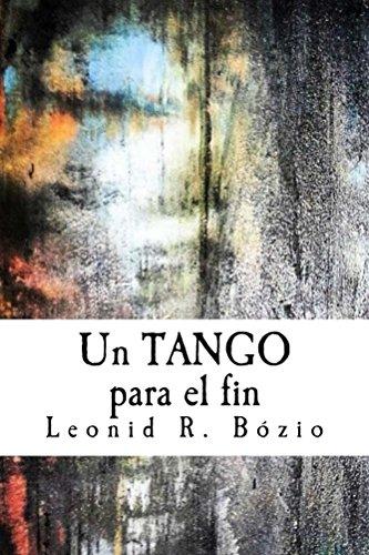 Un tango para el fin