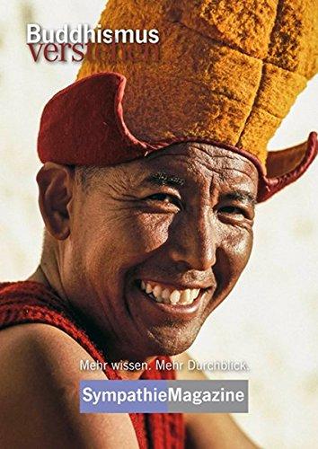 Buddhismus verstehen: SympathieMagazin (SympathieMagazine)