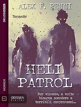 Hell Patrol (Odissea Digital) di [Alex F. Penni]