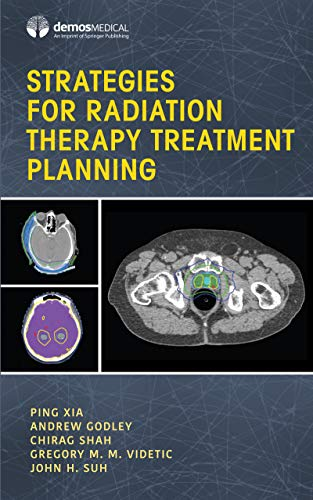 Strategies for Radiation Therapy Treatment Planning (English Edition)