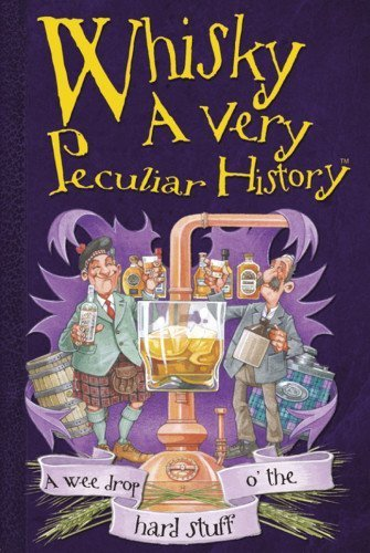 cherished-library-whisky-a-very-peculiar-history-by-fiona-macdonald-2010-02-01