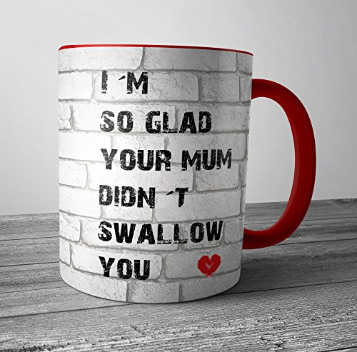 im-so-glad-your-mum-didnt-swallow-you-funny-rude-mug
