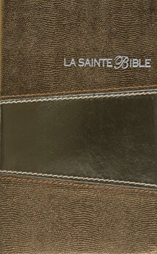 La sainte Bible Louis Segond 1910