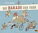 Die Parade der Tiere: Vierfarbiges Bilderbuch
