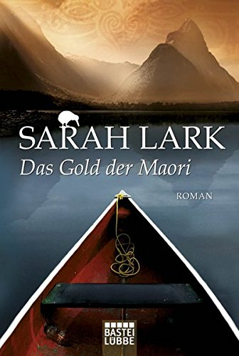 Buchseite und Rezensionen zu 'Das Gold der Maori: Roman (Die Kauri-Trilogie, Band 1)' von Sarah Lark