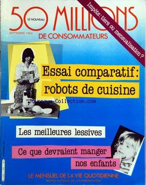 50 MILLIONS DE CONSOMMATEURS [No 153] du 01/09/1983 - IMPOTS - ROBOTS DE CUISINE - LES MEILLEURES LESSIVES - CE QUE DEVRAIENT MANGER NOS ENFANTS