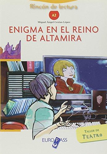 Enigma en el reino de Altamira. Livello A2. Con CD Audio. Con espansione online