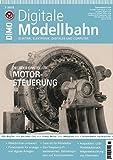 Digitale Modellbahn - Motor-Steuerung - Elektrik, Elektronik, Digitales und Computer - MIBA, Eisenbahn Journal, ModellEisenBahner 3-2016