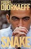 Snake by Youri Djorkaeff(2006-04-25)