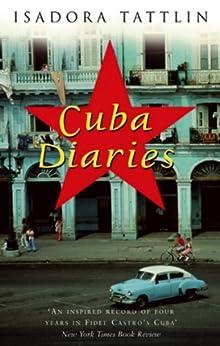 Cuba Diaries par [Tattlin, Isadora]