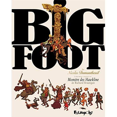 Big Foot: L'intégrale