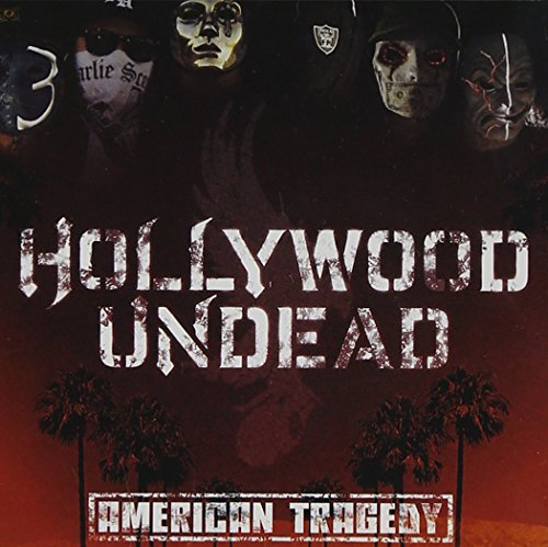 American Tragedy [Edited] by Hollywood Undead (2011-04-05)